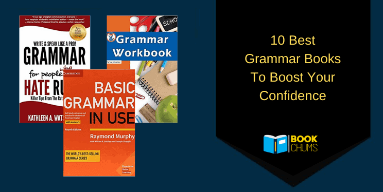 10 Best Grammar Books To Boost Your Confidence