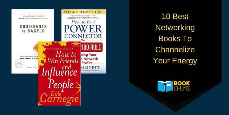 10 Best Networking Books To Channelize Your Energy