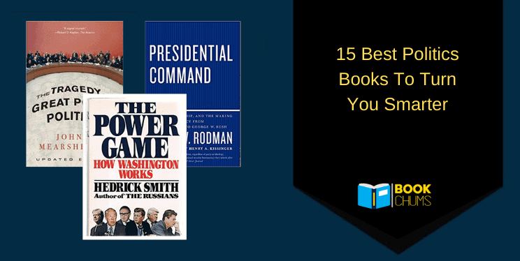 15 Best Politics Books To Make You Politically Correct