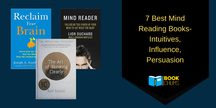 7 Best Mind Reading Books- Intuitions, Influence, Persuasion