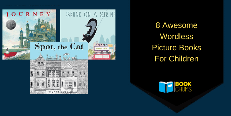 8 Awesome Wordless Picture Books For Children
