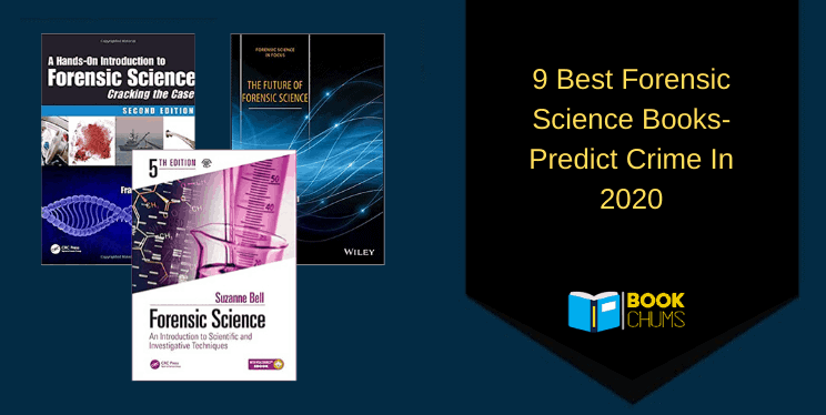 9 Best Forensics Science Books- Must Read In 2020