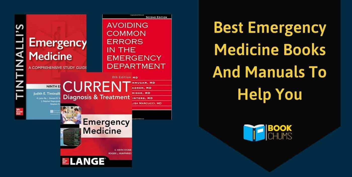 Best Emergency Medicine Books And Manuals To Help You
