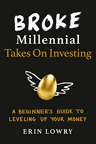 Broke Millennial Takes On Investing - A Beginner's Guide to Leveling Up Your Money
