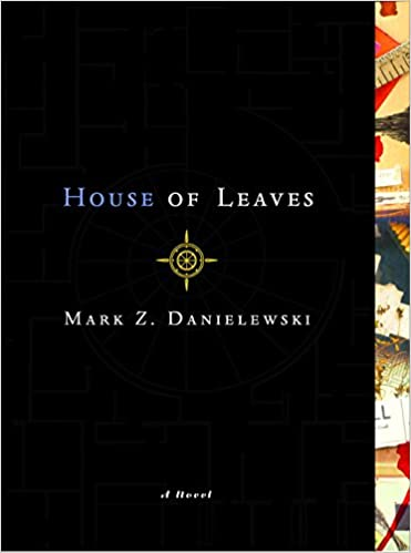 House of Leaves - A Trip To Find a Closet