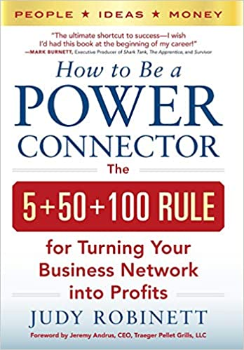 How to Be a Power Connector: The 5+50+100 Rule