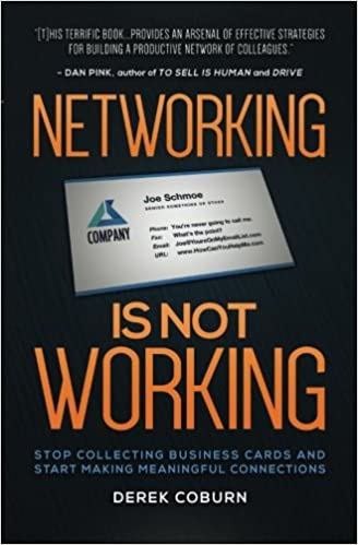 Networking Is Not Working: Stop Collecting Business Cards