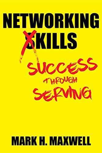 Networking Kills: Success Through Serving