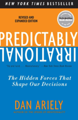 Predictably irrational by Den Ariely