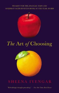 The Art of Choosing by Sheena Iyenger