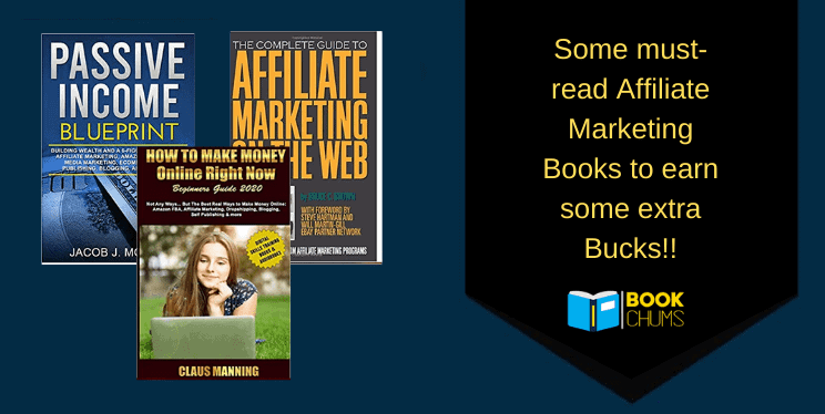 Some must-read Affiliate Marketing Books to earn some extra Bucks!!