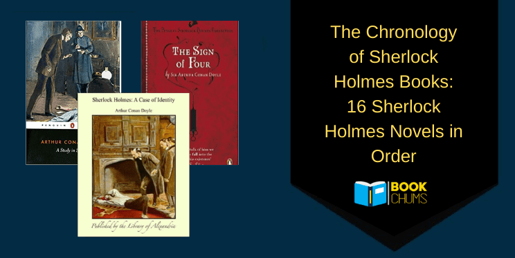 16 Sherlock Holmes books in Order: The Chronology of Sherlock Holmes novels