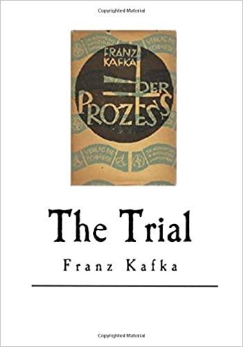 The Trial - Kafka's Mesmeric Novel