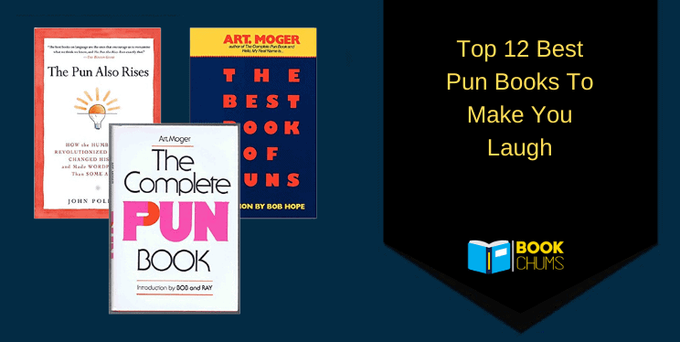 Top 12 Best Pun Books To Make You Laugh