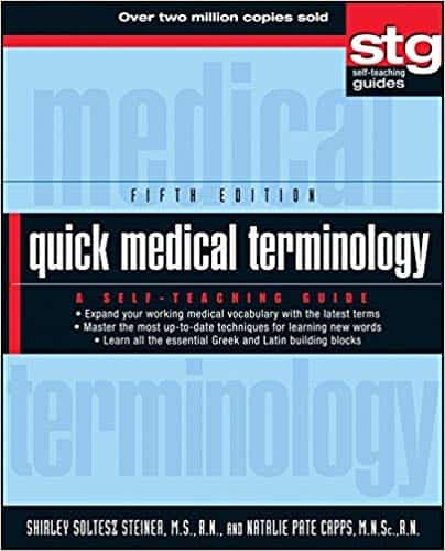 Quick Medical Terminology: A Self Teaching Guide