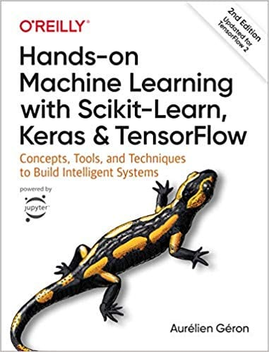 Hands-on Machine Learning with Scikit-Learn and Tensor-flow