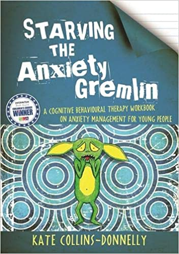 Starving the Anxiety Gremlin